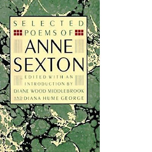 Selected Poetry of Anne Sexton
